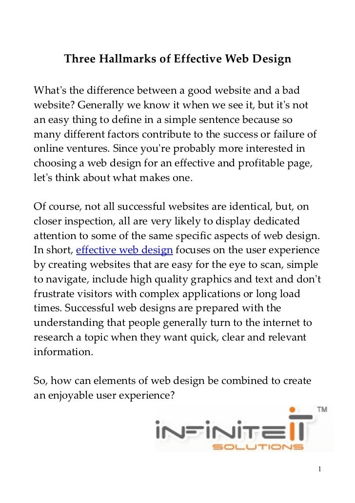 Three Hallmarks of Effective Web DesignWhats the difference between a good website and a badwebsite? Generally we know it ...