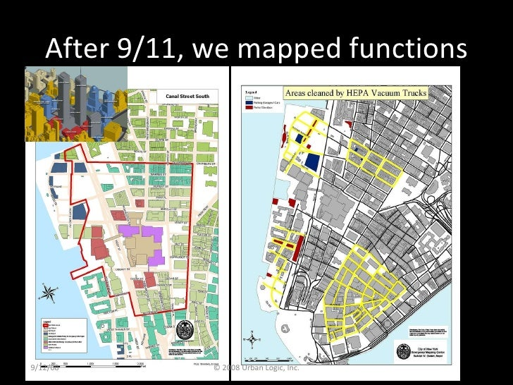 After 9/11, we mapped functions 9/12/08 © 2008 Urban Logic, Inc.