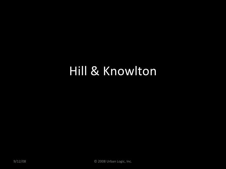 Hill & Knowlton 9/12/08 © 2008 Urban Logic, Inc.