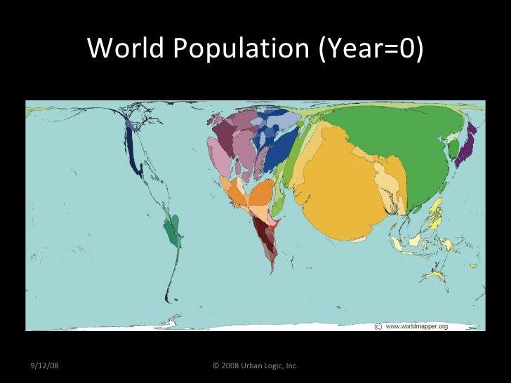 World Population (Year=0) 9/12/08 © 2008 Urban Logic, Inc.