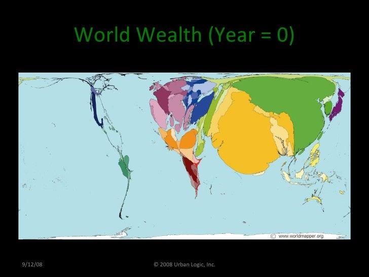 World Wealth (Year = 0) 9/12/08 © 2008 Urban Logic, Inc.