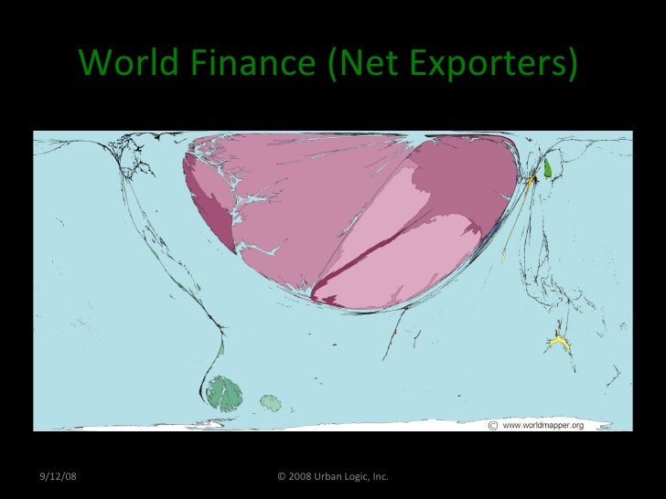 World Finance (Net Exporters)  9/12/08 © 2008 Urban Logic, Inc.