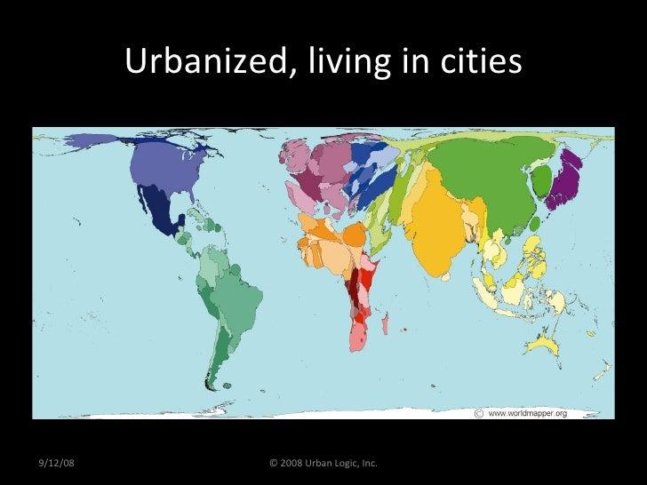 Urbanized, living in cities 9/12/08 © 2008 Urban Logic, Inc.