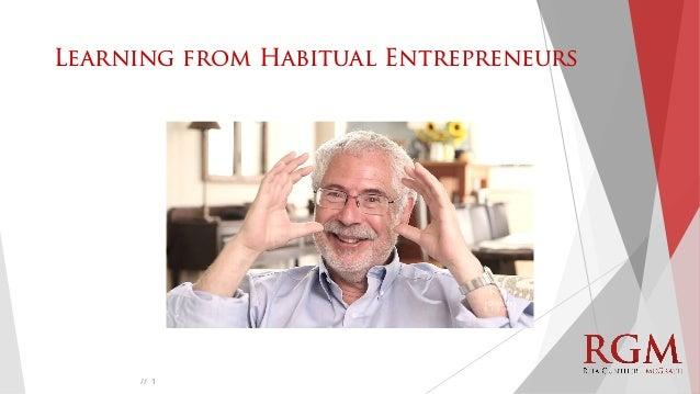 // Learning from Habitual Entrepreneurs 1