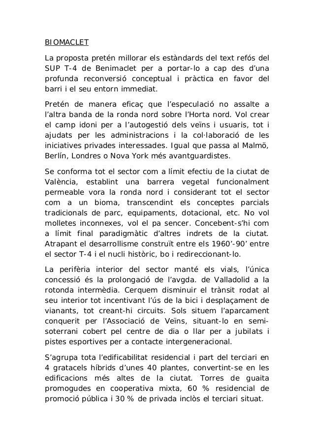 BIOMACLET La proposta pretén millorar els estàndards del text refós del SUP T-4 de Benimaclet per a portar-lo a cap des d'...