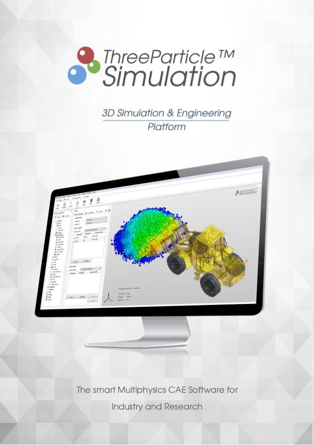 The smart Multiphysics CAE Software for Industry and Research