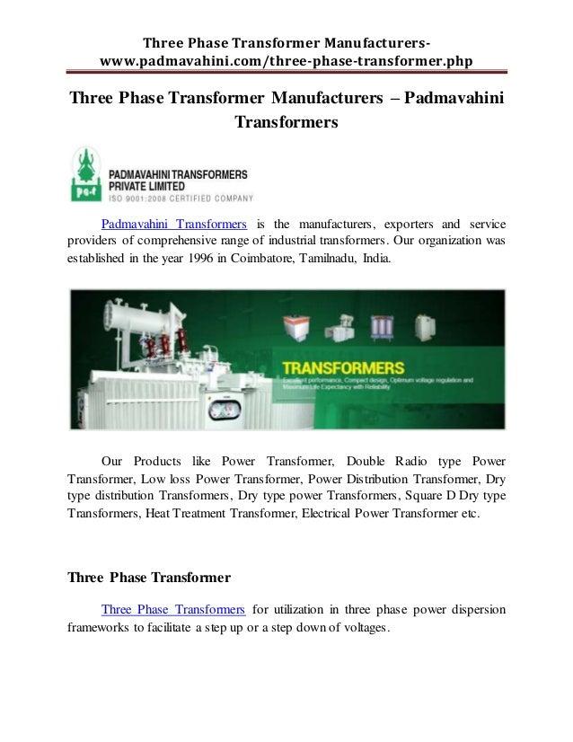 Three Phase Transformer Manufacturers- www.padmavahini.com/three-phase-transformer.php Three Phase Transformer Manufacture...