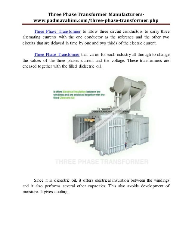 Three Phase Transformer Manufacturers- www.padmavahini.com/three-phase-transformer.php Three Phase Transformer to allow th...