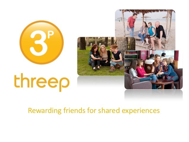 Rewarding friends for shared experiences
