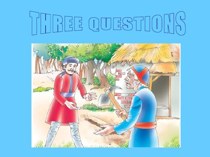 three questions by leo tolstoy essay