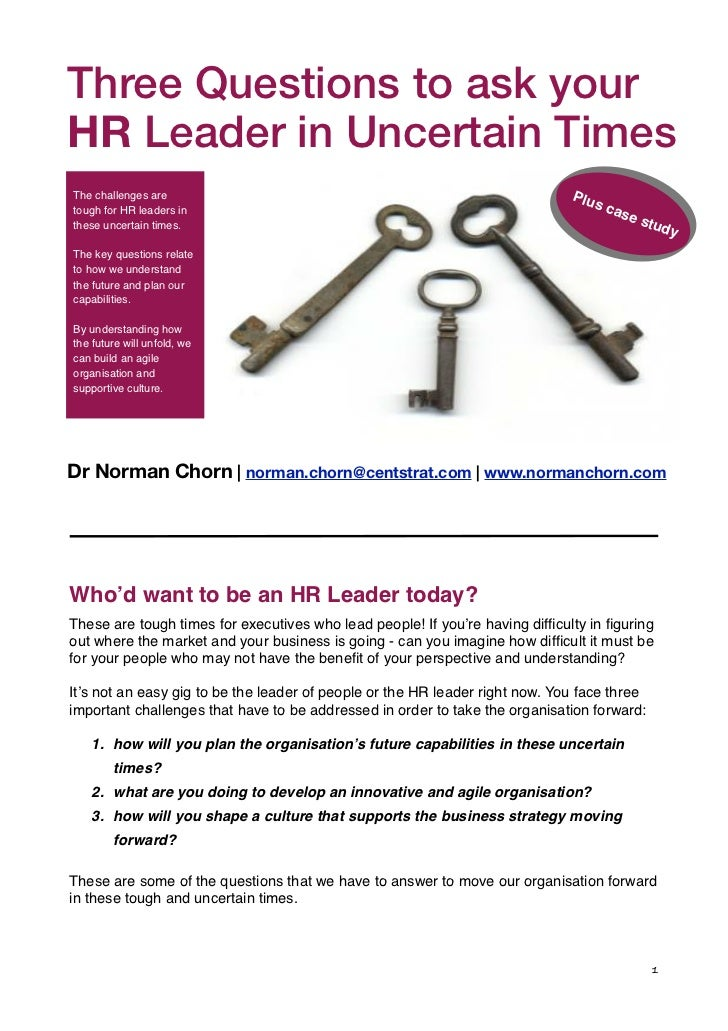 """Three Questions """"Living Organisation"""" s            of the to ask yourHR Leader in Uncertain TimesThe challenges are       ..."""