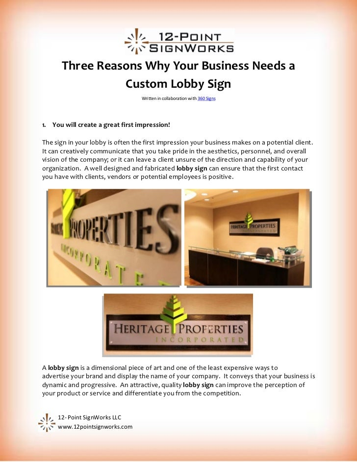 Three Reasons Why Your Business Needs a                Custom Lobby Sign                                  Written in colla...