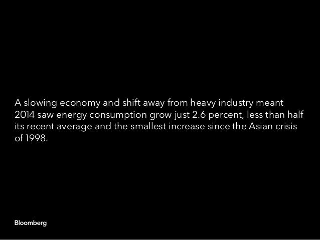 A slowing economy and shift away from heavy industry meant 2014 saw energy consumption grow just 2.6 percent, less than ha...