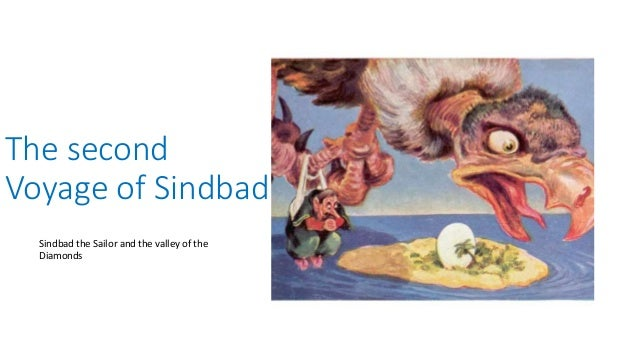 The Seven Voyages Of Sinbad The Sailor Summary