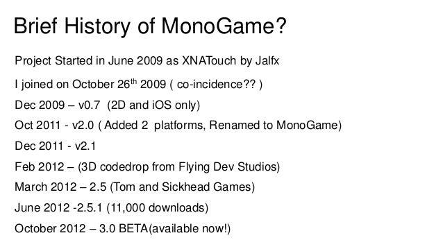 MonoGame Supported Platforms                         MonoGame Windows8                      Xamarin Xamarin .NET 4.5      ...