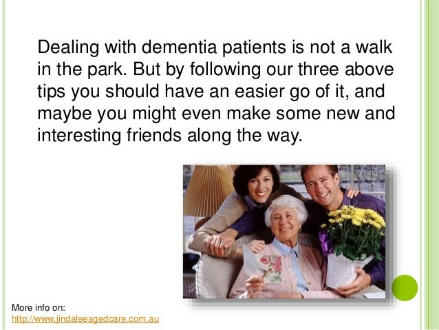 how to handle dementia patients who want to go home