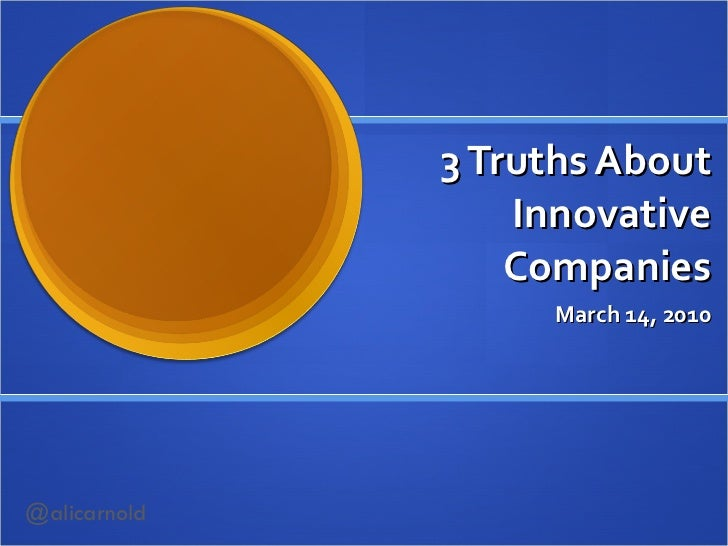 Three truths about innovative companies