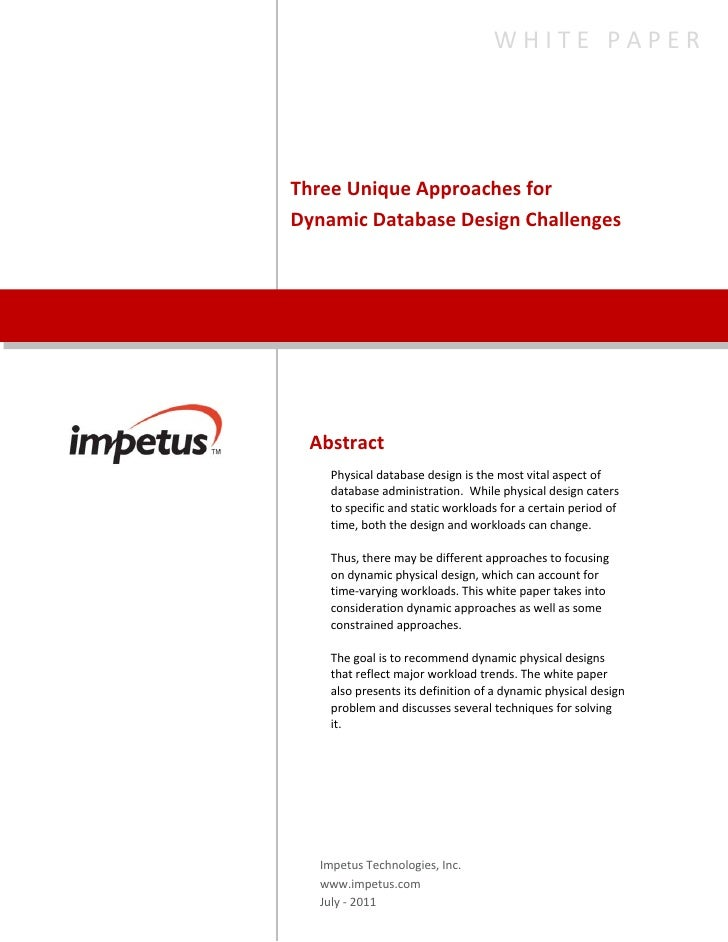 WHITEPAPER    ThreeUniqueApproachesfor    DynamicDatabaseDesignChallenges       Abstract      ...