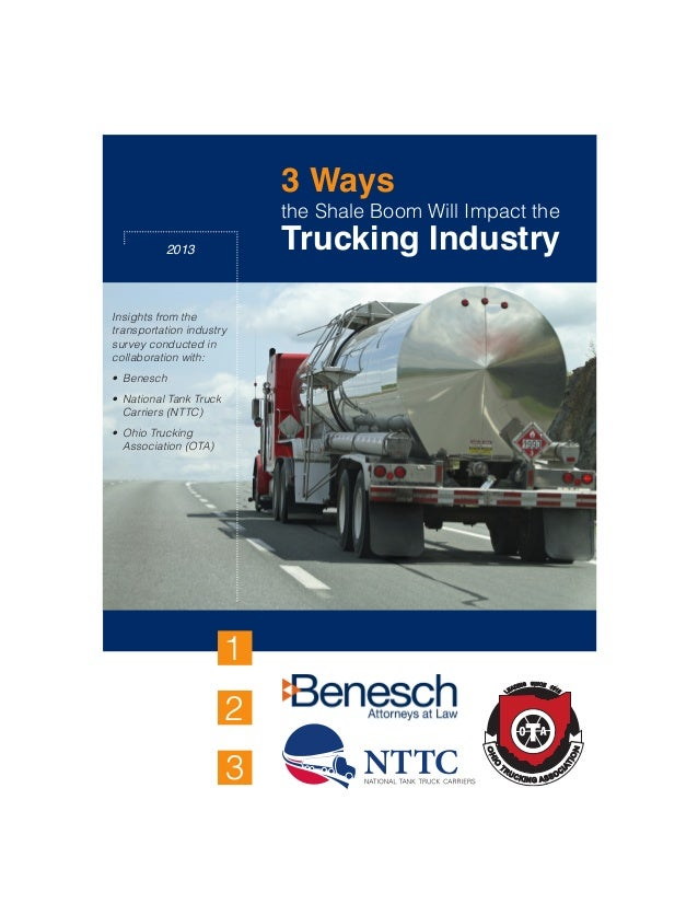 3 Waysthe Shale Boom Will Impact theTrucking Industry2013123Insights from thetransportation industrysurvey conducted incol...