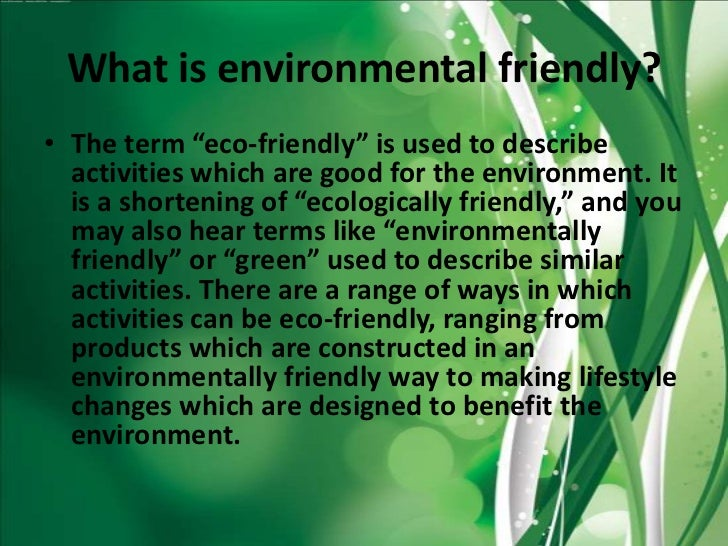 Eco friendly environment essay questions