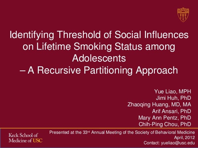 Identifying Threshold of Social Influences   on Lifetime Smoking Status among               Adolescents  – A Recursive Par...