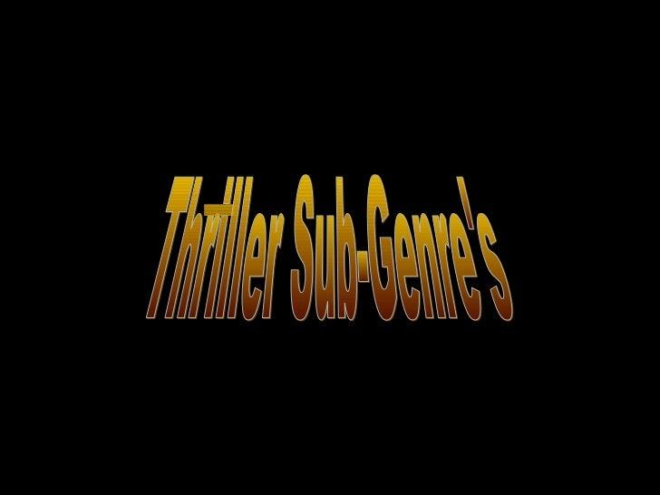 Thriller Genre.