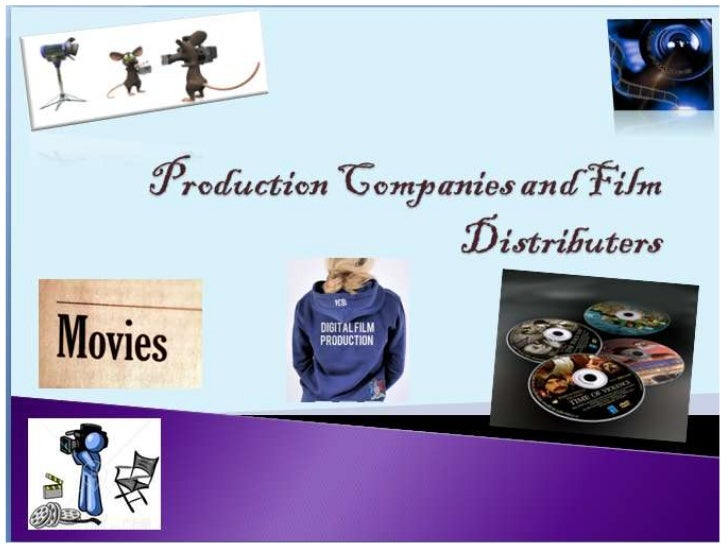 Production Companies and Film Distributers<br />