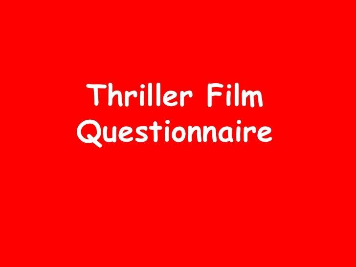 Thriller Film Questionnaire
