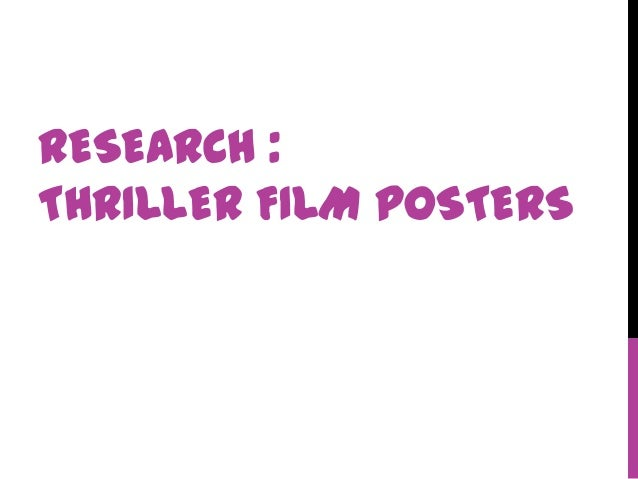 RESEARCH :THRILLER FILM POSTERS