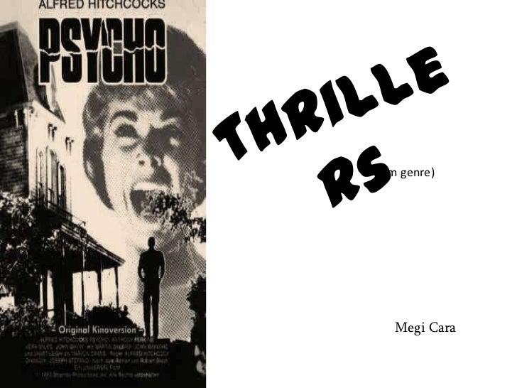 Thrillers <br />(film genre)<br />Megi Cara<br />