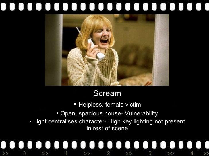 <ul><li>Scream </li></ul><ul><li>Helpless, female victim </li></ul><ul><li>Open, spacious house- Vulnerability </li></ul><...
