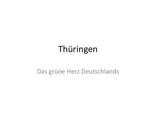 ThüringenDas grüne Herz Deutschlands