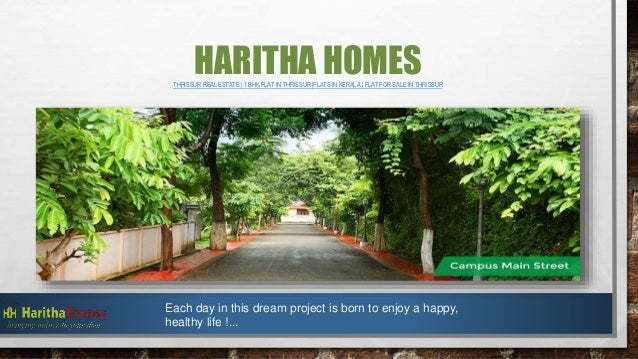 HARITHA HOMESTHRISSUR REAL ESTATE | 1 BHK FLAT IN THRISSUR |FLATS IN KERALA | FLAT FOR SALE IN THRISSUR Each day in this d...