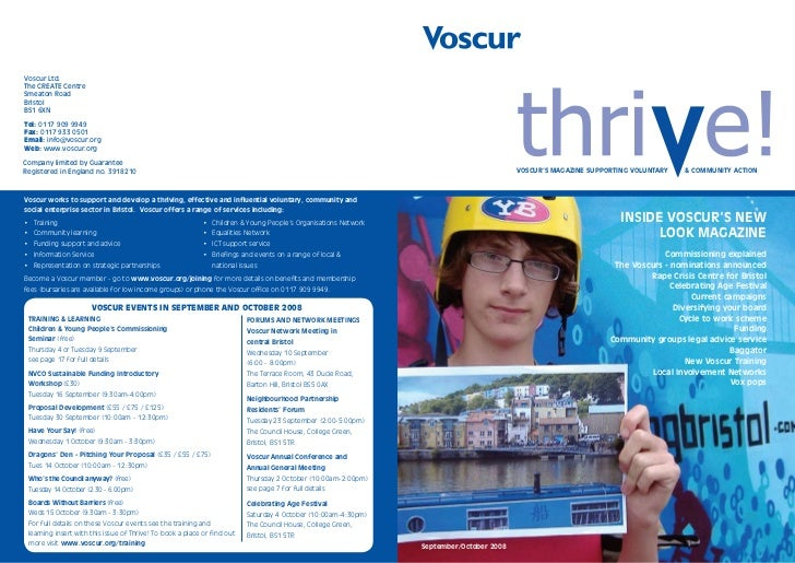 Voscur Ltd. The CREATE Centre Smeaton Road Bristol BS1 6XN  Tel: 0117 909 9949 Fax: 0117 933 0501 Email: info@voscur.org W...