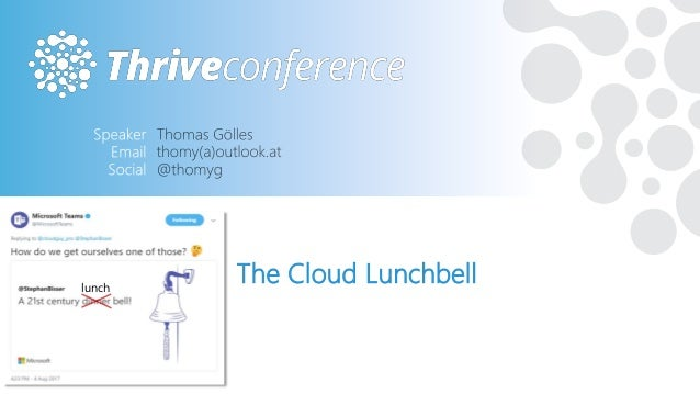 The Cloud Lunchbell #THRIVEITCONF lunch
