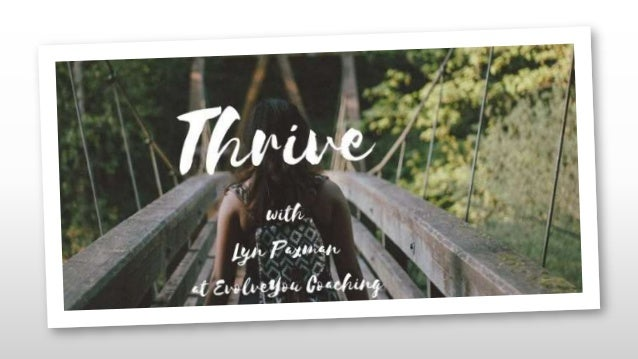 Thrive not strive with evolveyou coaching