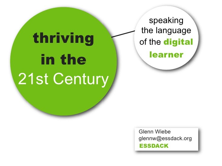 speaking                the language  thriving      of the digital                   learner   in the 21st Century        ...