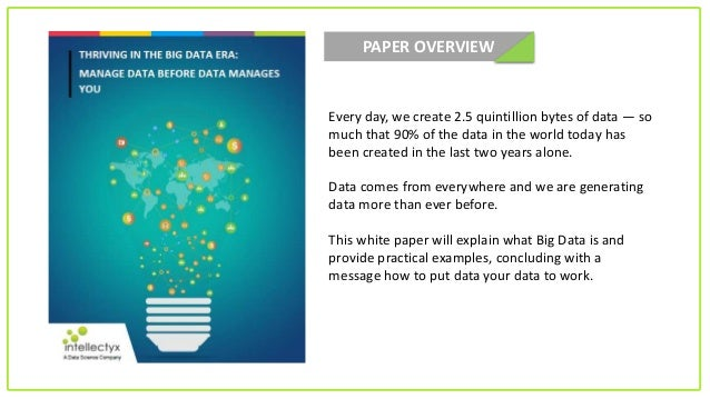 Whitepaper: Thriving in the Big Data era Manage Data before Data Manages you  Slide 2