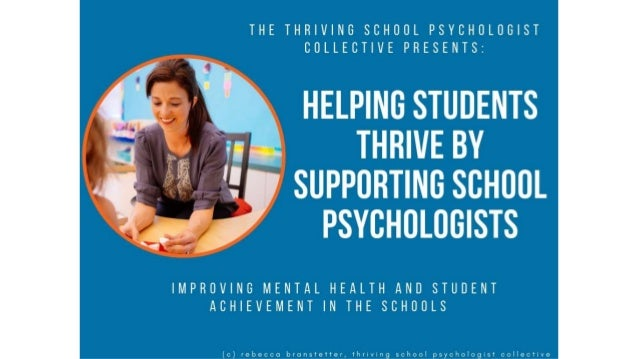 Helping Students Thrive By Supporting School Psychologists