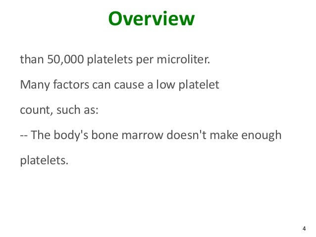 How does a low blood platelet count affect bodily organs?