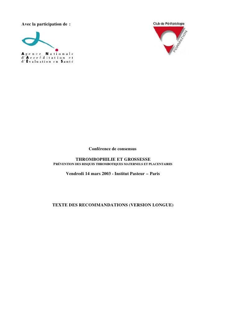 Avec la participation de :                                  Conférence de consensus                             THROMBOPHI...