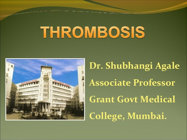 Dr. Shubhangi Agale Associate Professor Grant Govt Medical College, Mumbai.
