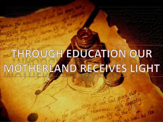 through education our motherland receives light poem
