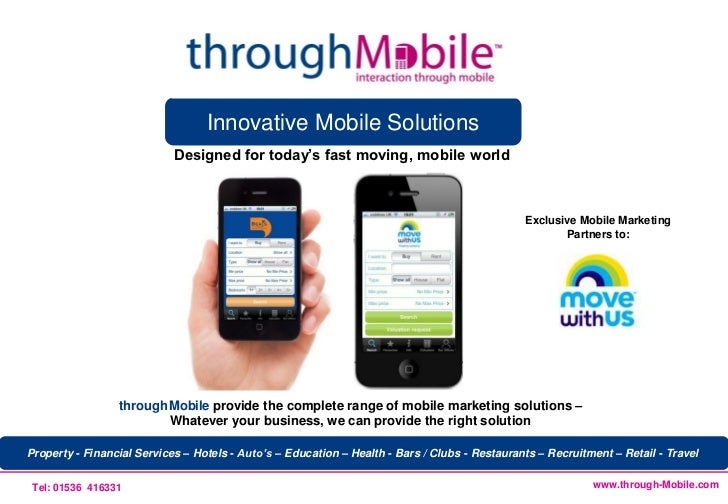 Innovative Mobile Solutions                            Designed for today's fast moving, mobile world                     ...
