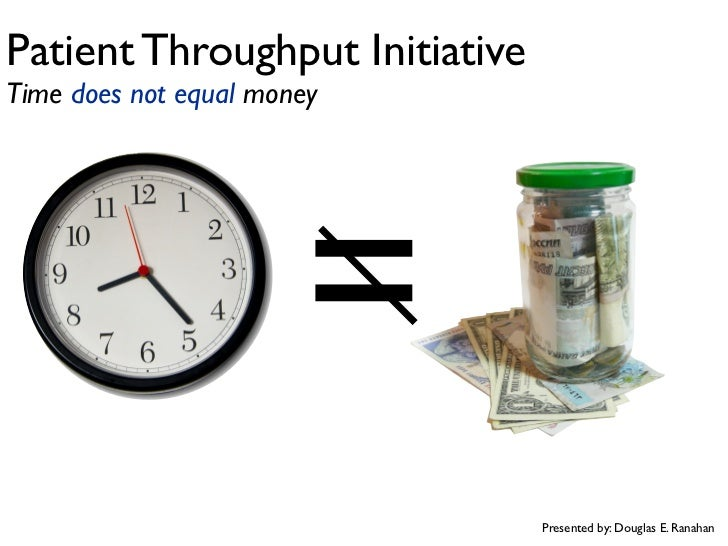 time is equal to money of Forget suze orman time, not money, is your most precious resource spend it  wisely.