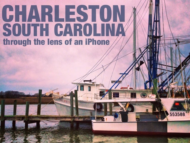 through the lens of an iPhone CHARLESTON SOUTH CAROLINA