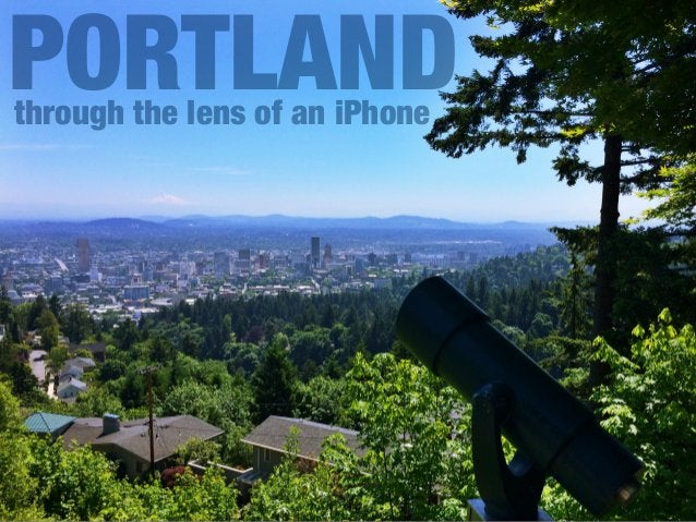 through the lens of an iPhone PORTLAND