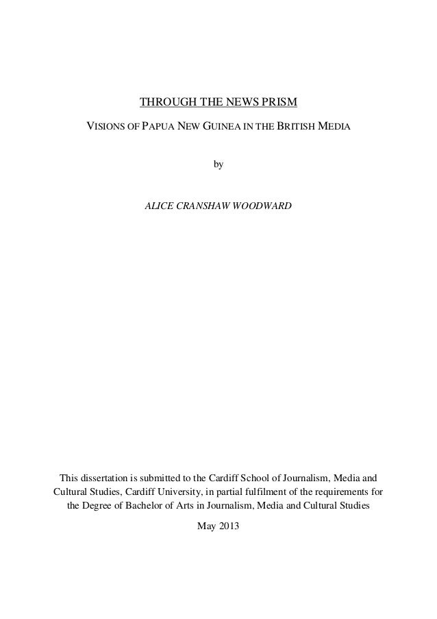 THROUGH THE NEWS PRISM VISIONS OF PAPUA NEW GUINEA IN THE BRITISH MEDIA by ALICE CRANSHAW WOODWARD This dissertation is su...