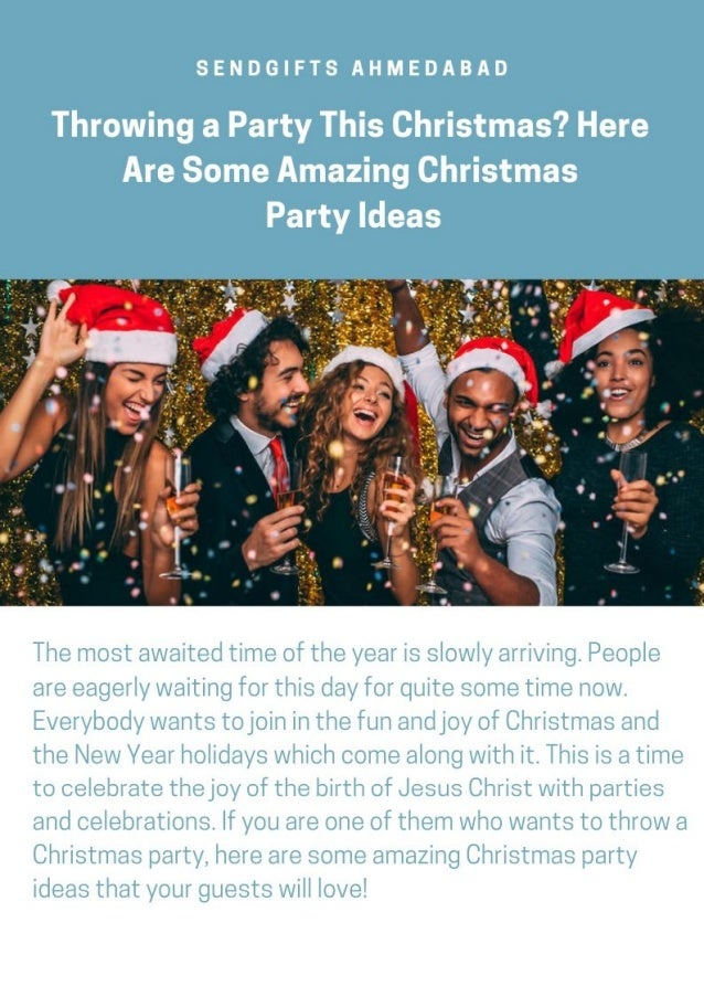 Sendgifts Ahmedabad Throwing A Party This Christmas Here Are Some