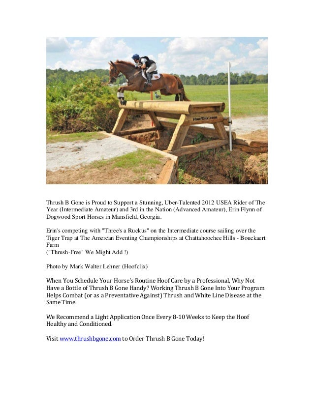 Thrush B Gone is Proud to Support a Stunning, Uber-Talented 2012 USEA Rider of The Year (Intermediate Amateur) and ...